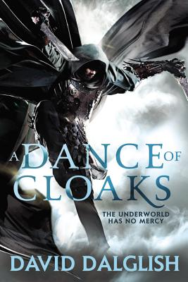 A Dance of Cloaks By Dalglish, David