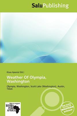 Salupress Weather of Olympia, Washington by Apostol, Klaas [Paperback] at Sears.com